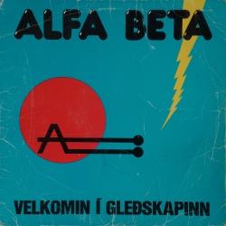 Alfa beta - Velkomin í gleðskapinn