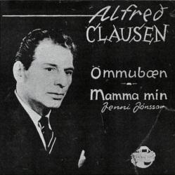 Alfreð Clausen - Ömmubæn & Mamma mín