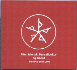 Þursaflokkurinn og Caput - Í höllinni á þorra 2008