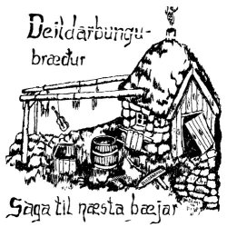 Deildabungubræður - Saga til næsta bæjar