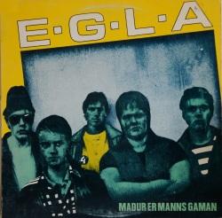 Egla - Maður er manns gaman