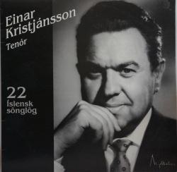 Einar Kristjánsson - 22 íslensk sönglög