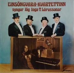 Einsöngvarakvartettinn - syngur lög Inga T. Lárussonar