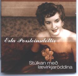 Erla Þorsteins - Stúlkan með lævirkjaröddina
