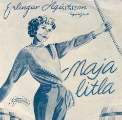Erling Ágústsson - Maja litla ofl.