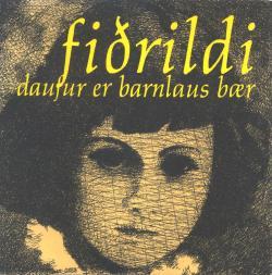 Fiðrildi - Daufur er barnlaus bær