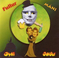 Gylfi Ægisson - Fullur máni