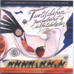Hamrahlíðarkórinn - Turtildúfan jarðarberið og úlfaldalestin