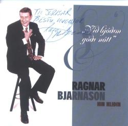 Ragnar Bjarnason - Hin hliðin