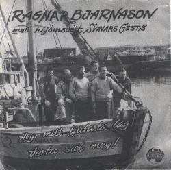 Ragnar Bjarnason og hljómsveit Svavars Gests - Heyr mitt ljú