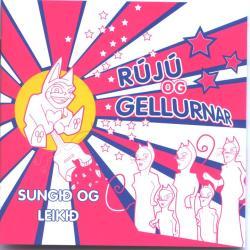 Rújú og gellurnar - Sungið og leikið