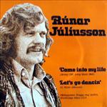Rúnar Júl. - Come into my life