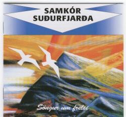 Samkór Suðurfjarða - Söngur um frelsi