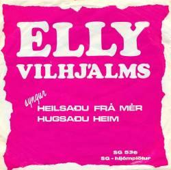 Elly Vilhjálms - Hugsaðu heim ofl.