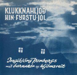 Ingibjörg Þorbergs - Hin fyrstu jól ofl