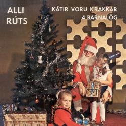 Alli Rúts - Kátir voru krakkar