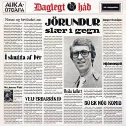 Jörundur Guðmundsson - Jörundur slær í gegn