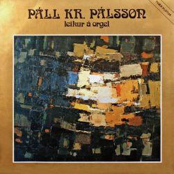 Páll Kr. Pálsson - leikur á orgel