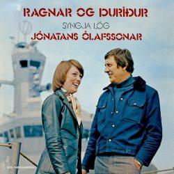Ragnar Bjarnason og Þuríður Sigurðardóttir - syngja lög Jónatans Ólafssonar
