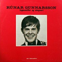Rúnar Gunnarsson - lagasmiður og söngvari