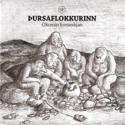 Þursaflokkurinn - Ókomin forneskjan