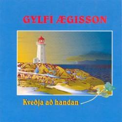 gylfi-aegisson-kvedja-ad-handan