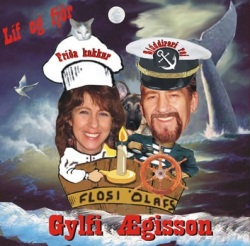 Gylfi Ægisson - Líf og fjör