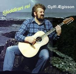 Gylfi Ægisson - Sjúddírari rei