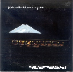 Quarashi - Kristnihald undir jökli