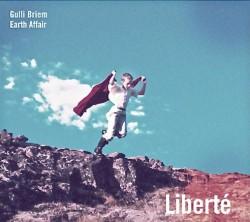 Gunnlaugur Briem - Liberté