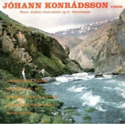 Jóhann Konráðsson - Svanasöngur á heiði ofl.