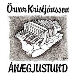 Örvar Kristjánsson - Ánægjustund
