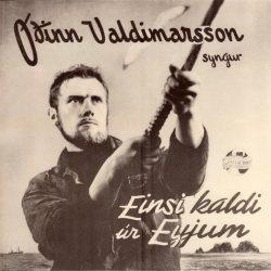 Óðinn Valdimarsson - Einsi kaldi úr Eyjunum [ep]