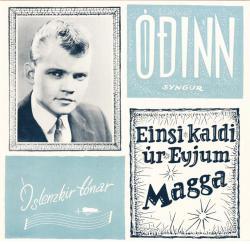 Óðinn Valdimarsson - Einsi kaldi Magga
