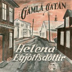Helena Eyjólfsdóttir - Gamla gatan [ep]