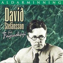 Davíð Stefánsson frá Fagraskógi Aldarminning - ýmsir