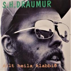 s-h-draumur-allt-heila-klabbid